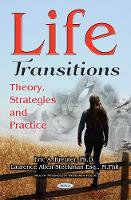 Life Transitions Theory, Strategies & Practice by Eric Anton Kreuter