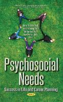 Psychosocial Needs Success in Life & Career Planning by Tak Yan Lee