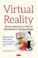 Virtual Reality Recent Advances in Virtual Rehabilitation System Design by Albert Rizzo