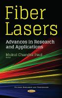 Fiber Lasers Advances in Research & Applications by Mukul Chandra Paul