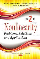 Nonlinearity Problems, Solutions & Applications -- Volume 2 by Ludmila A. Uvarova