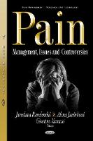 Pain Management, Issues & Controversies by Jaroslava, Ph.D. Raudenska