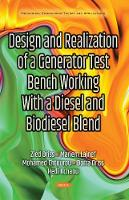 Design & Realization of a Generator Test Bench Working with a Diesel & Biodiesel Blend by Zied Driss, Mariem Lajnef, Mohamed Chtourou, Dorra Driss