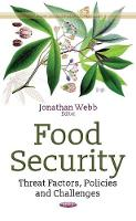 Food Security Threat Factors, Policies & Challenges by Jonathan Webb