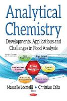 Analytical Chemistry Developments, Applications & Challenges in Food Analysis by Marcello Locatelli