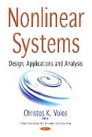 Nonlinear Systems Design, Applications & Analysis by Christos K Volos