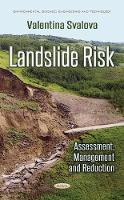 Landslide Risk Assessment, Management & Reduction by Valentina Svalova