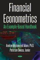 Financial Econometrics An Example-Based Handbook by Anokye Mohammed Adam