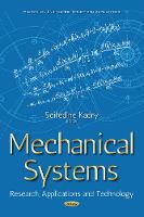 Mechanical Systems Research, Applications & Technology by Seifedine Kadry