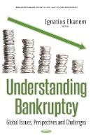 Understanding Bankruptcy Global Issues, Perspectives & Challenges by Ignatius Ekanem