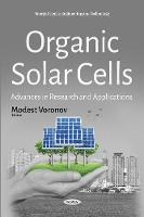 Organic Solar Cells Advances in Research & Applications by Modest Voronov