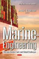 Marine Engineering Emerging Developments & Global Challenges by Amalie O Rasmussen