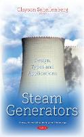 Steam Generators Design, Types & Applications by Clayson Schellenberg