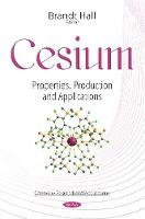 Cesium Properties, Production & Applications by Brandt Hall