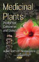 Medicinal Plants Production, Cultivation & Uses by Aubert Matthias