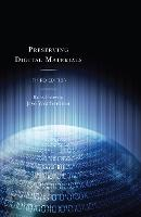 Preserving Digital Materials by Ross Harvey, Jaye Weatherburn