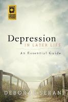 Depression in Later Life An Essential Guide by Deborah Serani