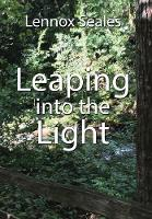 Leaping Into the Light by Lennox Seales