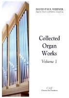 Collected Organ Works, Volume 1 by