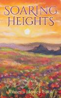 Soaring Heights by Johnetta Hemey Cook