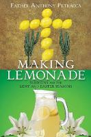 Making Lemonade by Father Anthony Petracca