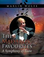 The Maestro's Favourites A Symphony of Taste by Marlin Wolfe
