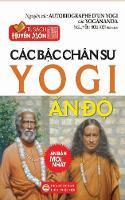 Cac Bac Chan Su Yogi An Do Ban in Nam 2017 by Yogananda
