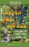 Chuyen PHat doi Xua Tuyen Tap Truyen Co PHat Giao by Doan Trung Con