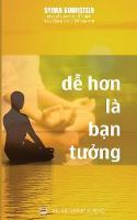De Hon La Ban Tuong Thien Tap Theo Kha Nang Cua Ban by Sylvia Boorstein