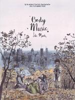 Body Music by David Homel