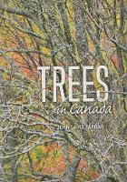 Trees In Canada Revised Cenenary Edition by John Laird Farrar