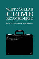 White Collar Crime Reconsidered by Kip Schlegel