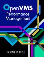 OpenVMS Performance Management by Joginder (Barclays International performance management consultant) Sethi