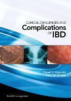 Clinical Challenges and Complications of IBD by Miguel D. Regueiro, Roger F. Wells