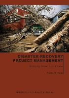 Disaster Recovery Project Management Bringing Order from Chaos by Randy R. Rapp