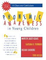 Phonemic Awareness in Young Children by Marilyn J. Adams