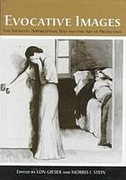Evocative Images The Thematic Apperception Test and the Art of Projection by Lon Gieser