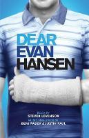 Dear Evan Hansen (TCG) by Steven Levenson, Benj Pasek, Justin Paul