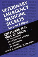 Veterinary Emergency Medicine Secrets by Wayne E. Wingfield