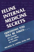 Feline Internal Medicine Secrets by Michael R. Lappin