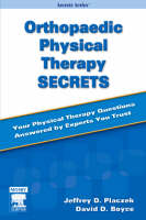 Orthopaedic Physical Therapy Secrets by Jeffrey D Placzek, David A. Boyce