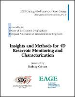 Insights and Methods for 4D Reservoir Monitoring and Characterization by Rodney Calvert