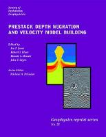 Prestack Depth Migration and Velocity Model Building by Robert I. Bloor