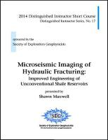 Microseismic Imaging of Hydraulic Fracturing Improved Engineering of Unconventional Shale Reservoirs by Shawn Maxwell