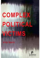 Complex Political Victims by Erica Bouris