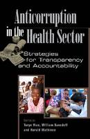 Anticorruption in the Health Sector Strategies for Transparency and Accountability by
