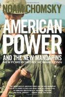 American Power And The New Mandarins Historical and Political Essays by Noam Chomsky