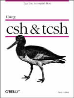 Using csh and tsch by Paul DuBois