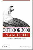 Outlook 2000 in a Nutshell by Tom Syroid, Bo Leuf