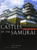 Castles Of The Samurai: Power And Beauty by Jennifer Mitchelhill, David Green